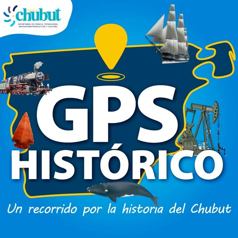 Chubut lanza el ciclo de Podcast «GPS histórico», con relatos sobre acontecimientos de la provincia